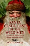 Santa Claus, Last of the Wild Men