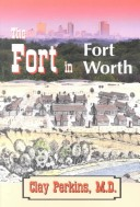 The fort in Fort Worth