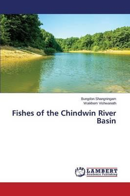 Fishes of the Chindwin River Basin
