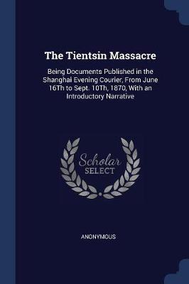 The Tientsin Massacre