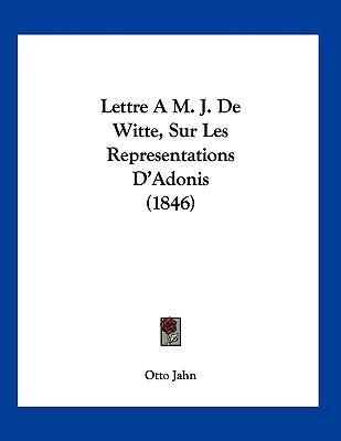 Lettre A M. J. de Wi...