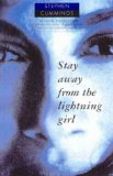 Stay Away from Lightning Girl