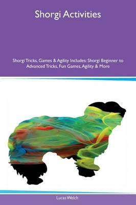 Shorgi Activities Shorgi Tricks, Games & Agility Includes
