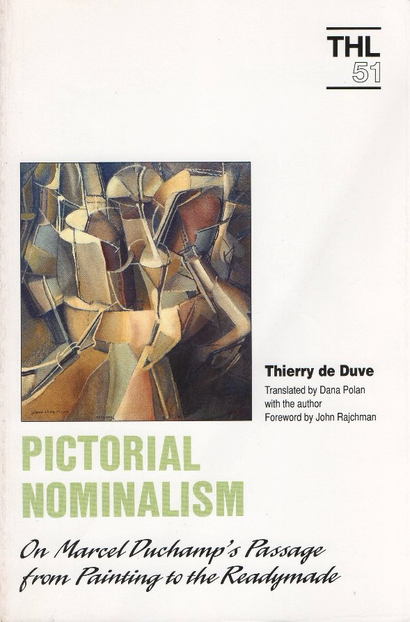 Pictorial nominalism on Marcel Duchamp's passage from painting to the readymade