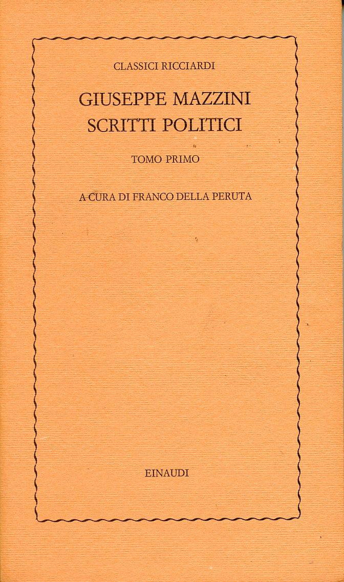Scritti politici - Tomo primo