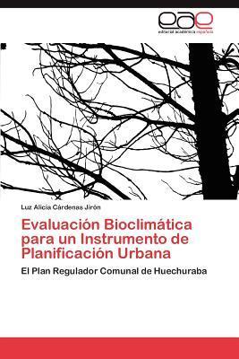 Evaluación Bioclimática para un Instrumento de Planificación Urbana
