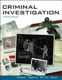 e-Study Guide for: Criminal Investigation by Charles Swanson, ISBN 9780078111525