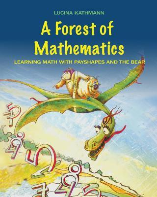 A Forest of Mathematics