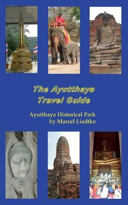The Ayutthaya Travel Guide