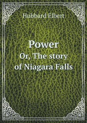 Power Or, the Story of Niagara Falls