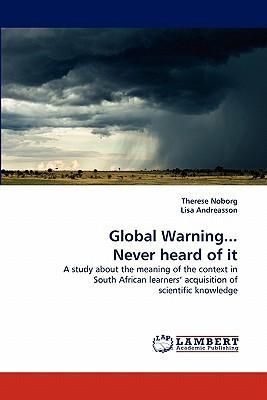 Global Warning... Never heard of it