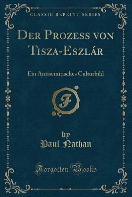 Der Prozess von Tisza-Eszlár