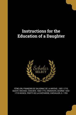 Instructions for the Education of a Daughter
