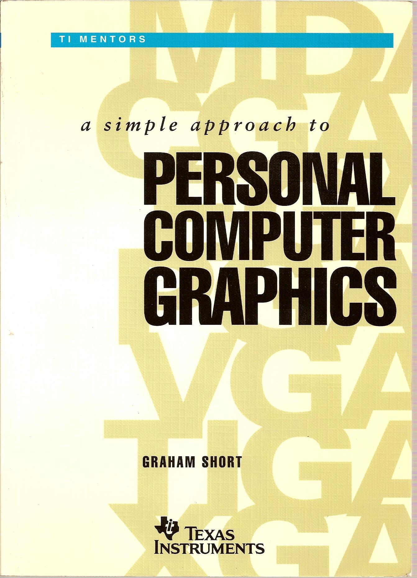 a simple approach to PERSONAL COMPUTER GRAPHICS