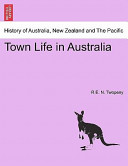Town Life in Australi