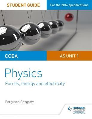CCEA AS Unit 1 Physics Student Guide