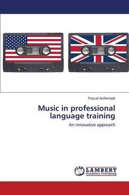 Music in professional language training