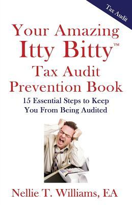 Your Amazing Itty Bitty Tax Audit Prevention Book