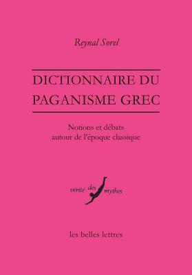 Dictionnaire Du Paganisme Grec
