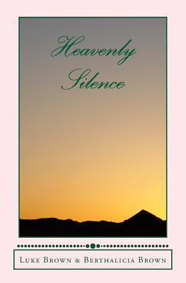 Heavenly Silence