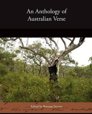 An Anthology of Australian Verse
