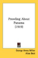 Prowling about Panam...