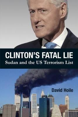 Clinton's Fatal Lie