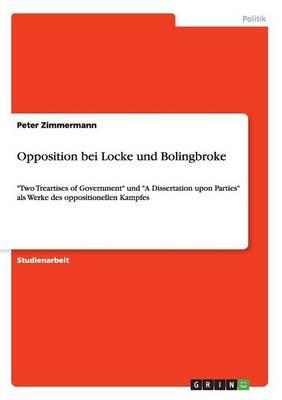 Opposition bei Locke und Bolingbroke