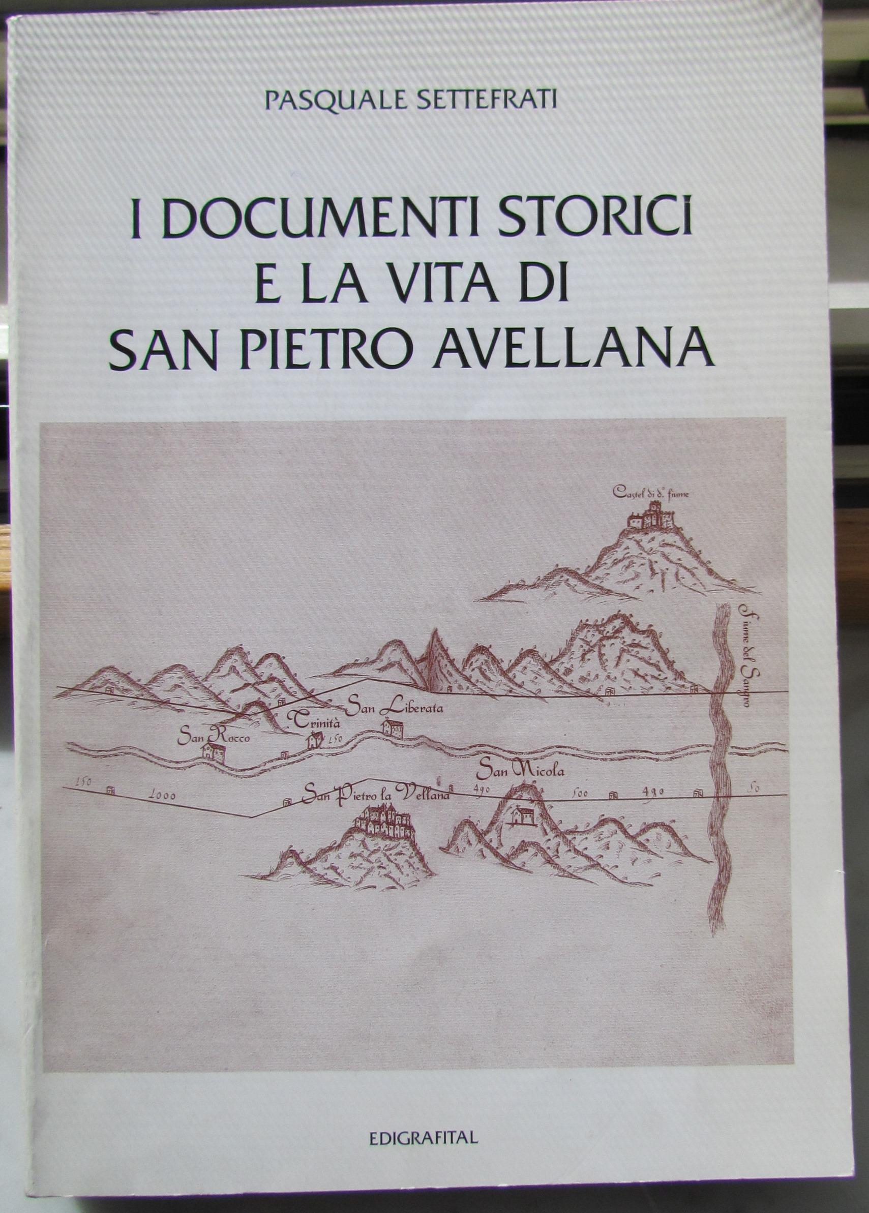 I documenti storici e la vita di San Pietro Avellana