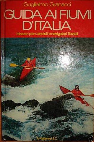 La nuova guida ai fiumi d'Italia
