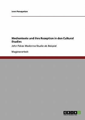 Medientexte und ihre Rezeption in den Cultural Studies
