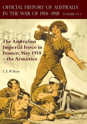 The Official History of Australia in the War of 1914-1918