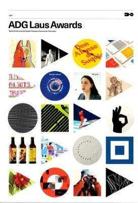 ADG Laus Awards 2017. Graphic design and visual communication. Ediz. catalana, inglese e spagnola