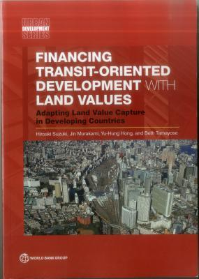 Financing Transit-Oriented Development With Land Values