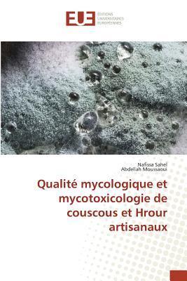 Qualite Mycologique et Mycotoxicologie de Couscous et Hrour Artisanaux