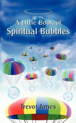 A Little Book of Spiritual Bubbles