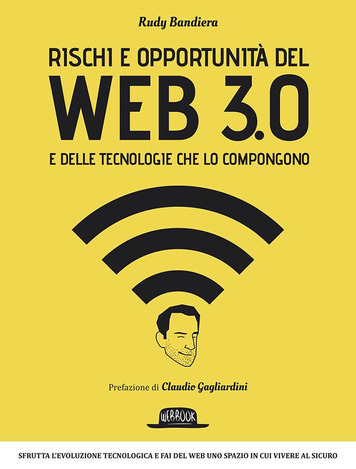 Rischi e opportunità del web 3.0