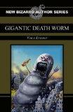 Gigantic Death Worm