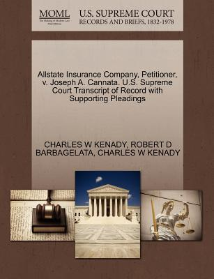 Allstate Insurance Company, Petitioner, V. Joseph A. Cannata. U.S. Supreme Court Transcript of Record with Supporting Pleadings