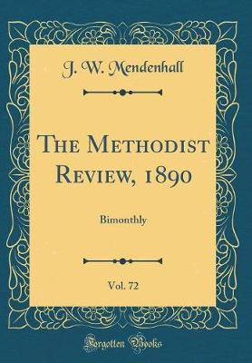The Methodist Review, 1890, Vol. 72