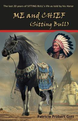 Me and Chief - Sitting Bull