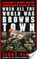 When All the World Was Browns Town