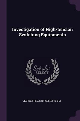 Investigation of High-Tension Switching Equipments