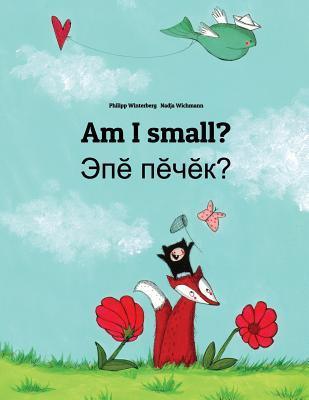 Am I Small? / Epe Pecek?