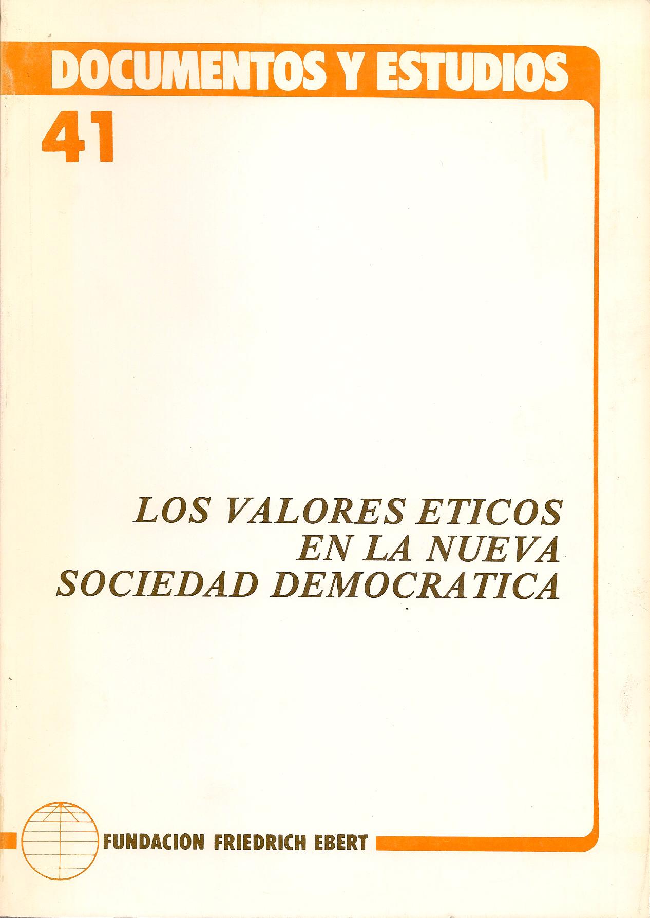 Los valores éticos en la nueva sociedad democrática