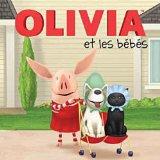 Olivia et les bébé...