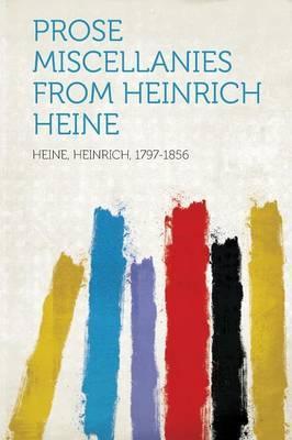 Prose Miscellanies from Heinrich Heine