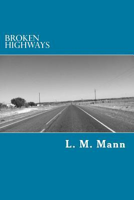 Broken Highways