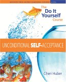 Unconditional Self Acceptance