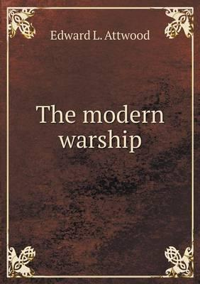 The Modern Warship